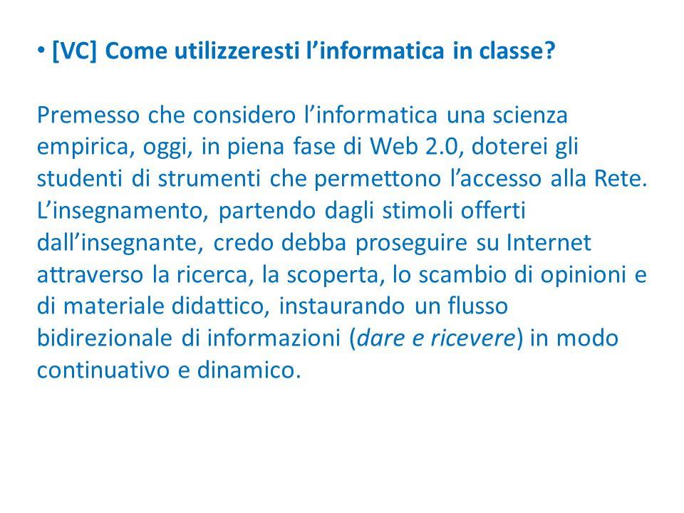 [VC] Come utilizzeresti l'informatica in classe
